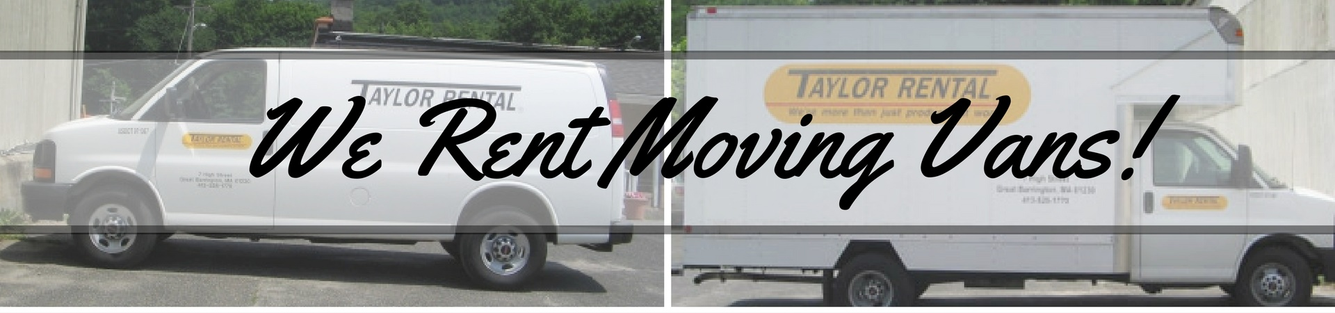 we rent moving vans